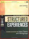 The Pfeiffer Handbook of Structured Experiences : Learning Activities for Intact Teams and Workgroups, , 0787972363