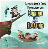Captain Kidd's Crew Experiments with Sinking and Floating, Mark Weakland, 1404872361