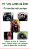 All Apes Great and Small : Volume 1: African Apes, , 1475782365