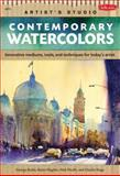 Contemporary Watercolors, Walter Foster Creative Team and Winsor and Newton Watercolor Artists Staff, 1600582362