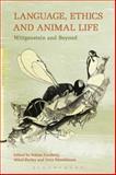 Language, Ethics and Animal Life : Wittgenstein and Beyond, , 1628922362