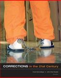 Corrections in the 21st Century, Schmalleger, Frank M. and Smykla, John Ortiz, 0073522368