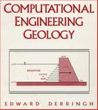 Computational Engineering Geology, Derringh, Edward, 0138342369