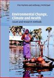 Environmental Change, Climate and Health : Issues and Research Methods, , 0521782368