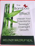 The Bamboo Effect : Unleashing Your Potential for Overnight Success, Manson, Kimb, 0970942362