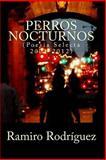 Perros Nocturnos, Ramiro Rodríguez, 1479282367