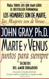 Marte y Venus Juntos para Siempre, John Gray, 0060952369