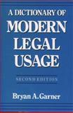 A Dictionary of Modern Legal Usage, Bryan A. Garner, 0195142365