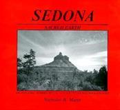Sedona-Sacred Earth, Nicholas R. Mann, 0914732366