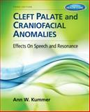 Cleft Palate and Craniofacial Anomalies : Effects on Speech and Resonance (with Student Web Site Printed Access Card), Kummer, Ann W., 1133732364
