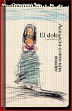 El Dolor Acaricia Como una Madre, Carlos Boves, 1495942368