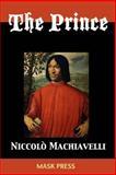 The Prince, Niccolò Machiavelli, 1496002369