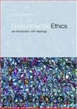 Environmental Ethics : An Introduction with Readings, Benson, John, 0415212367