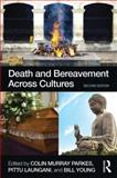 Death and Bereavement Across Cultures 2nd Edition