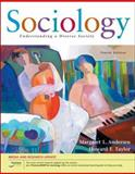 Sociology : Understanding a Diverse Society, Andersen, Margaret L. and Taylor, Howard F., 0495102369