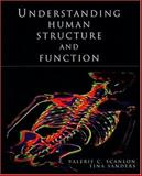 Understanding Human Structure and Function, Scanlon, Valerie C. and Sanders, Tina, 0803602367