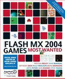 Flash MX 2004 Games Most Wanted, Besley, Kristian and Bhangal, Sham, 1590592360