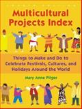 Multicultural Projects Index, Mary Anne Pilger, 1591582369