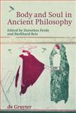 Body and Soul in Ancient Philosophy, , 3110202360
