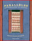 Paralleles : Communication et Culture, Fouletier-Smith, Nicole, 0131832360