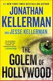 The Golem of Hollywood, Jonathan Kellerman and Jesse Kellerman, 0399162364