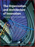The Organization and Architecture of Innovation, Allen, Thomas J. and Henn, Gunter, 0750682361