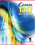 Comm 1317 Workbook, St. Edwards University, 0757542360