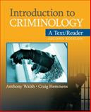 Introduction to Criminology : A Text/Reader, Walsh, Anthony and Hemmens, Craig, 1412992362