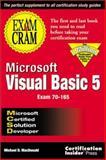 MCSD Microsoft Visual Basic 5 Exam Cram 9781576102367