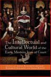 The Intellectual and Cultural World of the Early Modern Inns of Court, , 0719082366