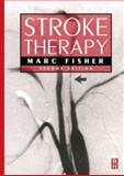 Stroke Therapy, Fisher, Marc, 0750672366