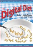 The Digital Diet : Today's Digital Tools in Small Bytes, Crockett, Lee and Churches, Andrew, 1412982367