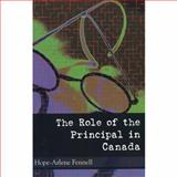 The Role of the Principal in Canada, Hope-Arlene Fennell, 155059236X