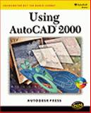 Using AutoCAD 2000, AutoDesk Press Staff, 0766812367