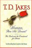 Woman, Thou Art Loosed!, T. D. Jakes, 0884862364