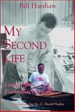My Second Life, William A. Harshaw, 0888822367