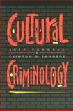 Cultural Criminology, , 1555532365