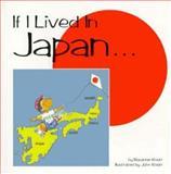 If I Lived in Japan, Rosanne Knorr and John Knorr, 1563522365