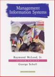 Management Information Systems, McLeod, Raymond and Schell, George, 0130192376