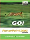 GO! with Microsoft Office PowerPoint 2003 Vol. 1 and Student CD Package 9780132242370