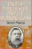 Engels, Manchester and the Working Class, Marcus, Steven, 0393302377