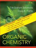 Organic Chemistry, Binder Ready Version, Solomons, T. W. Graham and Fryhle, Craig B., 0471752371
