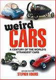 Weird Cars, Stephen Vokins, 0857332376