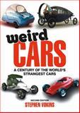 Weird Cars, Stephen Vokins, 0857332376