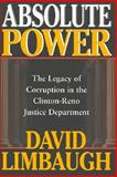 Absolute Power, David Limbaugh, 0895262371