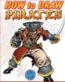 How to Draw Pirates, Ben Dunn, 0979272378