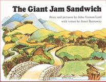 The Giant Jam Sandwich, Janet Burroway and John Vernon Lord, 0395442370