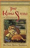 The Kama Sutra of Vatsyayana, Vatsyayana, 0486452379