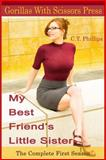My Best Friends Little Sister, C. Phillips, 0615902375
