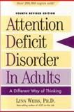 Attention Deficit Disorder in Adults, Lynn Weiss, 1589792378